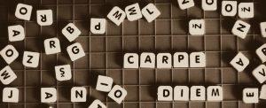 Scrabble says Carpe Diem