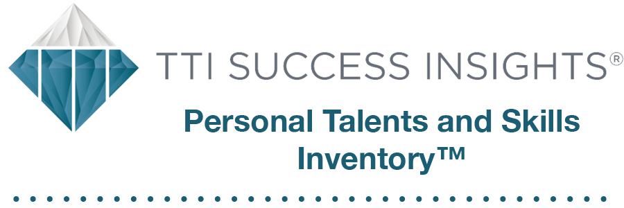 TTI Success Insights® Personal Talents and Skills Inventory™