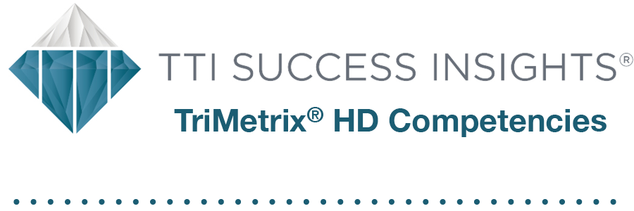 TTI Success Insights® TriMetrix® HD Competencies